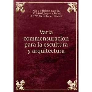 Pedro, d. 1735,Barco López, Plácido Arfe y Villafañe: Books