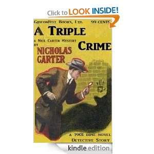 NICK CARTER A Triple Crime (a 1901 Dime Novel Detective Adventure