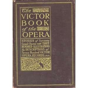 Of 700 Victor Opera Records: Victor Talking Machine Company: Books