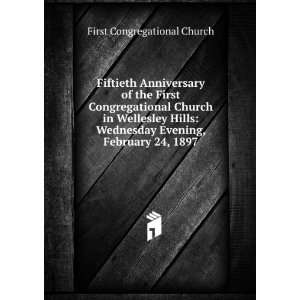 Fiftieth Anniversary of the First Congregational Church in Wellesley