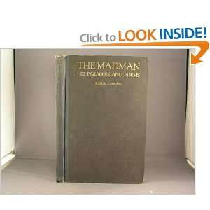 The madman, his parables and poems,: Kahlil Gibran: Books
