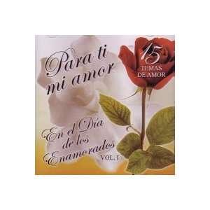 Para Ti Mi Amor: En El Dia De Los Enamorados 1: Para Ti Mi Amor: Music