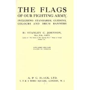 , Guidons, Colours And Drum Banners Stanley Currie Johnson Books