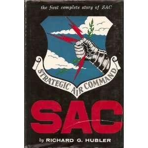 The Strategic Air Command: Richard Gibson Hubler:  Books