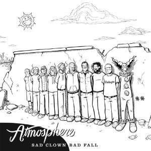 Sad Clown Bad Fall: Atmosphere: Music