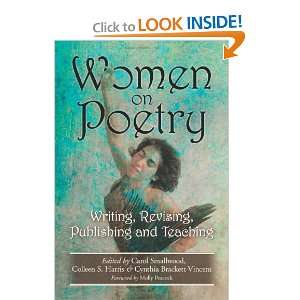 Women on Poetry Writing, Revising, Publishing and