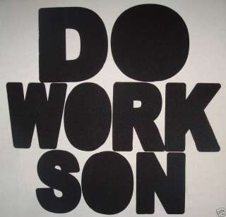 do work son punk skateboard indie emo vintage t shirt