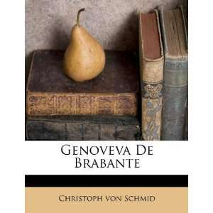 De Brabante (Spanish Edition) [Paperback] Christoph von Schmid Books