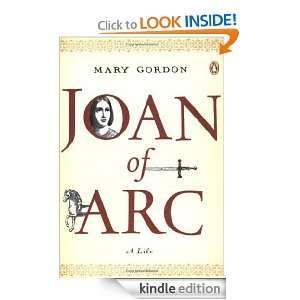 Joan of Arc: A Life (Penguin Lives): Mary Gordon:  Kindle