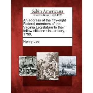 fellow citizens in January, 1799. (9781275867543) Henry Lee Books