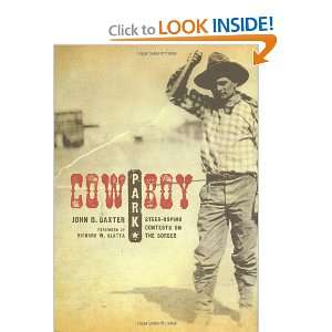 Cowboy Park: Steer Roping Contests on the Border (Grover E
