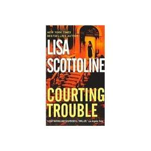 Courting Trouble (9780061031410) Lisa Scottoline Books