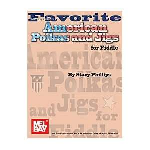 Phillips   Favorite American Polkas & Jigs for Fiddle