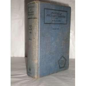 Manual of Military Training (Volume 1) Moss, Lang Books