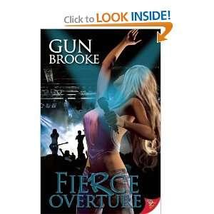 Fierce Overture [Paperback] Gun Brooke Books