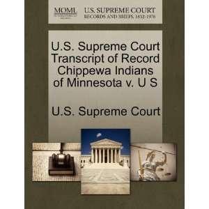 U.S. Supreme Court Transcript of Record Chippewa Indians