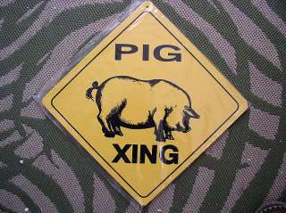 PIG CROSSING XING HEAVY DUTY PLASTIC SIGN NEATO  IT