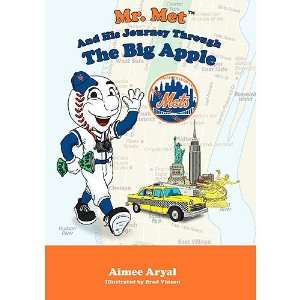Mascot Books New York Mets   Mr. Mets Journey Through The Big Apple