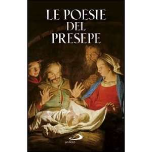 Le poesie del presepe (9788821572852): C. S. Mosciatti: Books