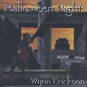 Halloween Night: Wynn Erickson: Music
