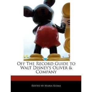 to Walt Disneys Oliver & Company (9781171160342) Maria Risma Books