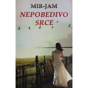 Nepobedivo srce (9788676741601) Milica Jakovljevic Books