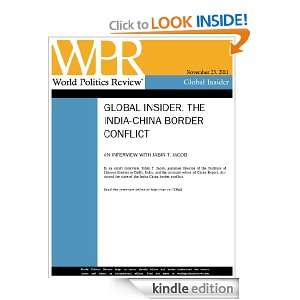 Interview The India China Border Conflict (World Politics Review