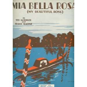 Mia Bella Rosa (My Beautiful Rose) Ted Koehler, Frank Magine Books