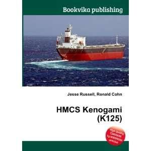 HMCS Kenogami (K125) Ronald Cohn Jesse Russell Books