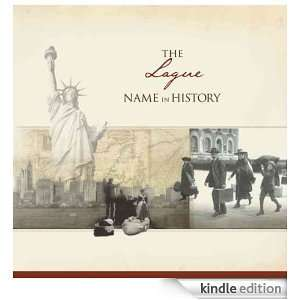 The Lague Name in History: Ancestry  Kindle Store