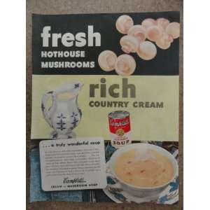 soup, Vintage 40s full page print ad. (fresh hothouse mushrooms