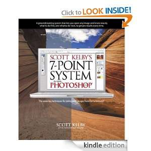 Scott Kelbys 7 Point System for Adobe Photoshop CS3 Scott Kelby