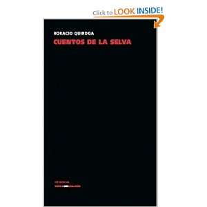 Cuentos de la selva (Narrativa) (Spanish Edition