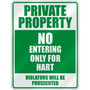 PRIVATE PROPERTY NO ENTERING ONLY FOR HART  PARKING
