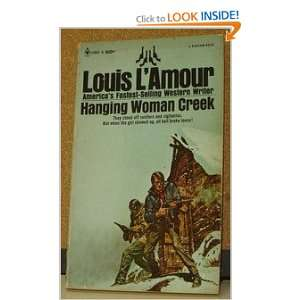 Hanging Woman Creek: Louis LAmour: Books