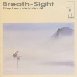 Breath Sight  Yearning for The Bell Vol. 1 Riley Lee