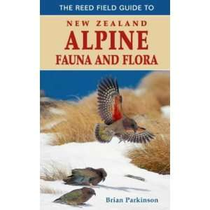 The Reed Field Guide to New Zealand Alpine Flora and Fauna
