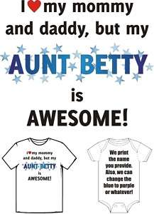 My AUNT is AWESOME Funny Cute Baby T shirt Customized