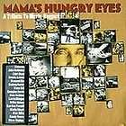 MAMAS HUNGRY EYES Tribute to Merle Haggard Mama Tried Silver Wings