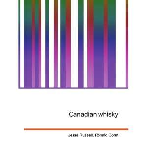 Canadian whisky Ronald Cohn Jesse Russell Books