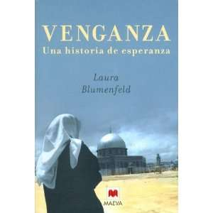 Biografias) (Spanish Edition) (9788496231269): Laura Blumenfeld: Books