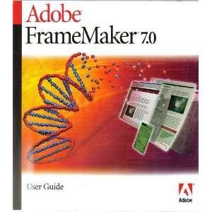 Adobe FrameMaker 7.0 User Guide Inc. Adobe Systems Books