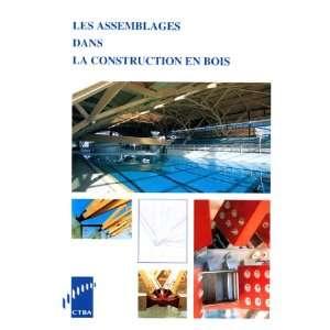 dans la construction en bois (9782856840320): Claude Le Govic: Books