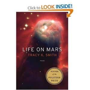 Life on Mars Poems (9781555975845) Tracy K. Smith Books