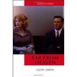 Far From Heaven (American Indies) (9780748637799) Glyn