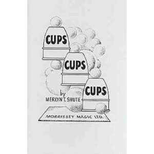Cups Cups Cups (Cups & Balls Book)  Merlyn T. Shute Toys & Games