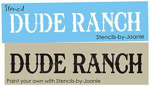 STENCIL Dude Ranch Country Western Cowboy Horse Signs