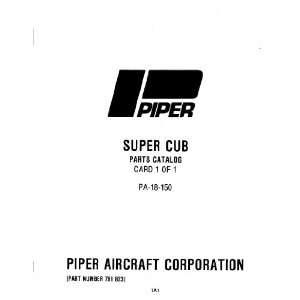 Piper Aircraft Pa 18 150 Super Cub Parts Catalog Manual Piper Books