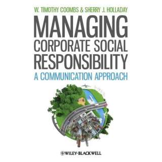 Managing Corporate Social Responsibility A Communication