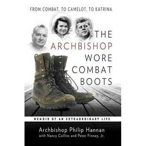 The Archbishop Wore Combat Boots Memoir of an Extraordinary Life